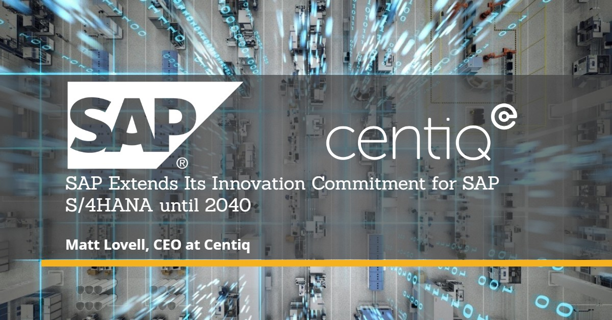 SAP announcement: Extended commitment for S/4HANA until the end of 2040.