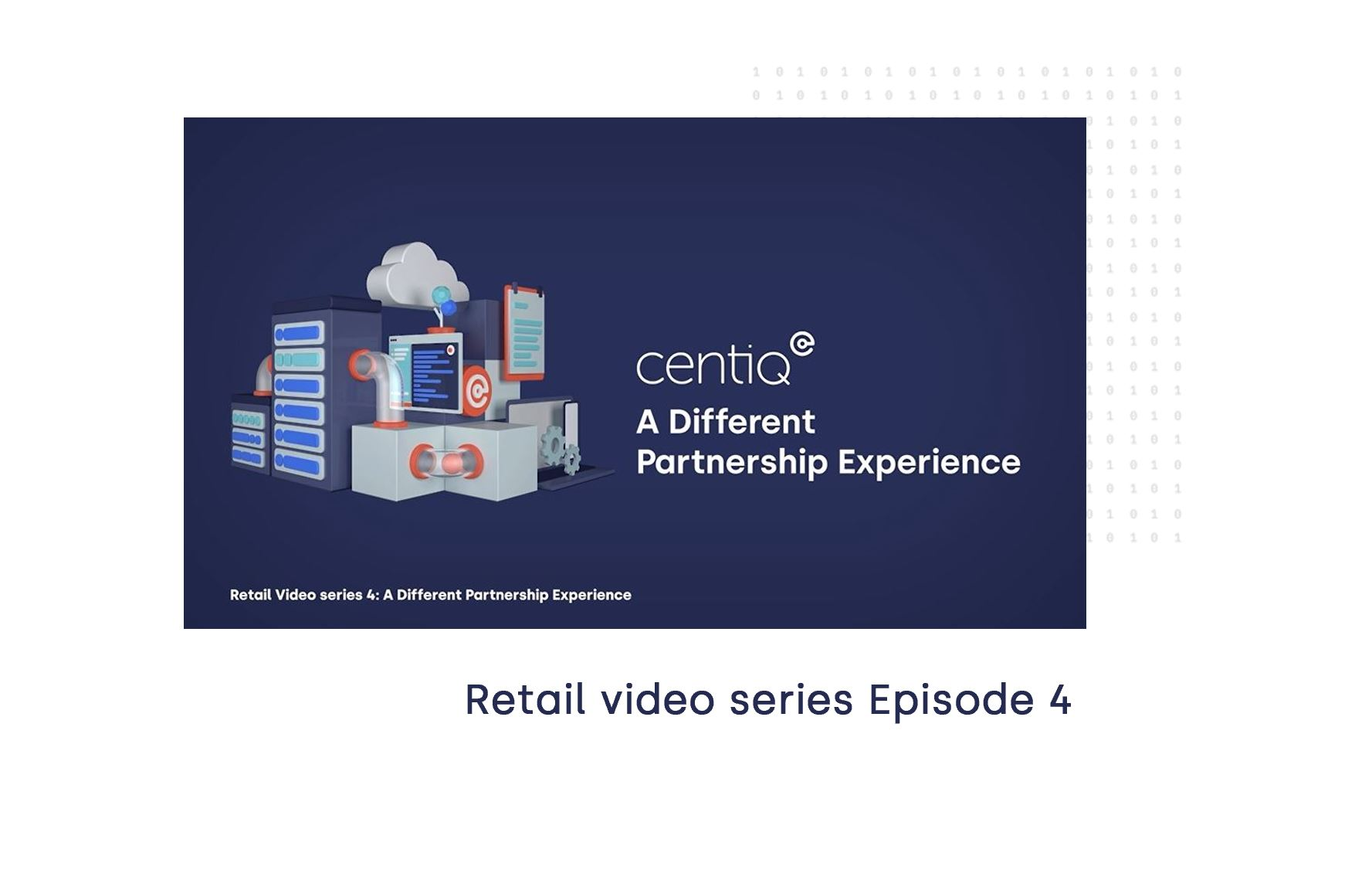 Retail Series: Episode 04 A Different Partner Experience