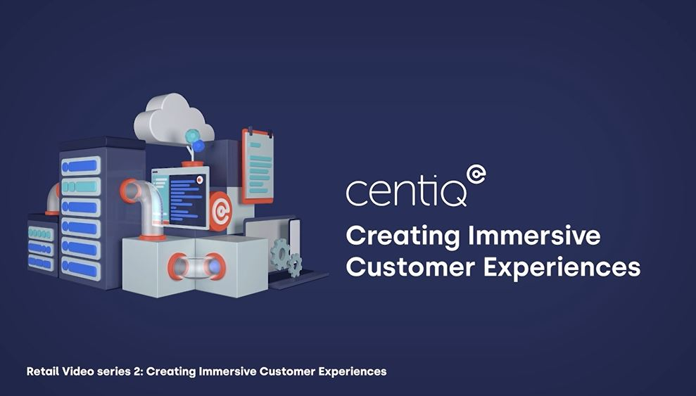 Retail Series: Episode 02 Creating immersive customer experiences