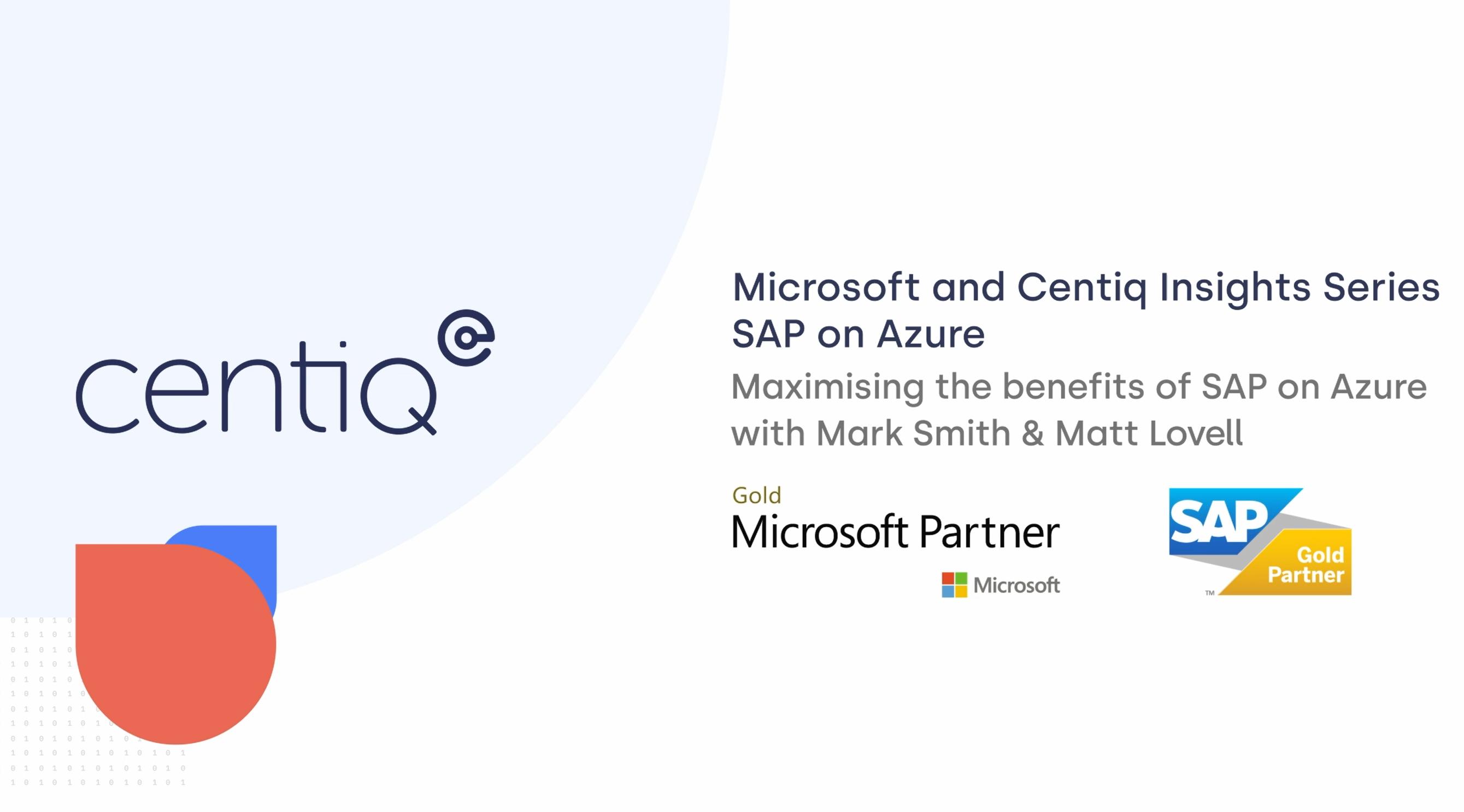 Microsoft & Centiq CXO Series: Episode 1